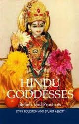 """Hindu Goddesses: Beliefs and Practices"""
